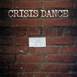 Crisis Dance Out of This World